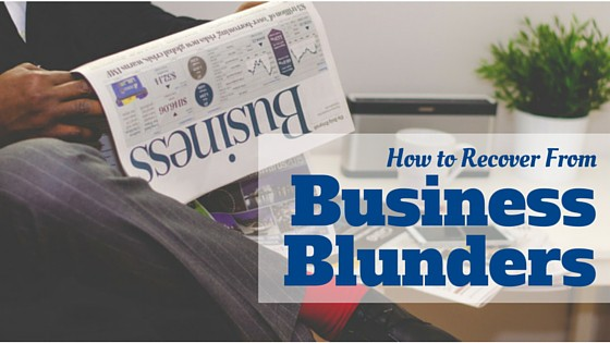 How to Recover from Business Blunders